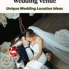 7 Brainstorming Ideas for Unique Wedding Venues