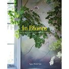 In Bloom  Creating and Living with Flowers Hardcover   Walmart.com