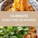 10 Minute Garlic Chili Oil Noodles