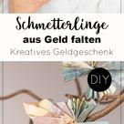 DIY: Schmetterlinge aus Geld falten - Anleitung für besondere Geldgeschenke [Werbung] | DIY Blog | D