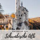 Schwäbische Alb - die schönsten Orte und Ausflugsziele