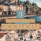 3 Days in Stockholm: How to Spend the Perfect Weekend in Stockholm
