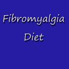 Fibromyalgia Diet