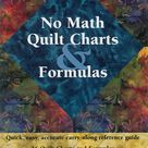 No Math Quilt Charts and Formulas   Pocket Guide for Quilters