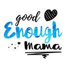 Good Enough Mama   Encouragement & Inspiration for Moms Pinterest Account