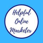 Helpful Online Marketer | Online Marketing Tips