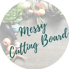 Messy Cutting Board| Family Friendly Food Blog Pinterest Account