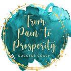 From Pain to Prosperity LLC's Pinterest Account Avatar