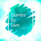 Quotes By Sam Account