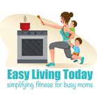 Easy Living Today | Clean Eating & Fitness Guide Pinterest Account