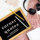 Corner Quotes Pinterest Account