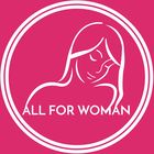 ALL FOR WOMAN Pinterest Account