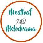 Meatloaf and Melodrama Pinterest Account