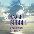 Angel Bubble | A Spiritual Journey Pinterest Account