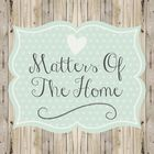 Matters of the Home, LLC Pinterest Account