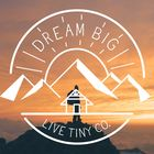 Dream Big Live Tiny Co. Pinterest Account