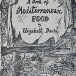 An Illustration By John Minton For Elizabeth David S A Book Of Mediterranean Food 1950 Ed Never Liked His Illustrati Elizabeth David John Minton Cookery Books