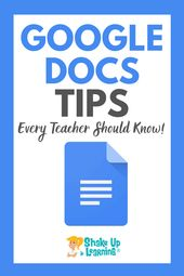 10 Google Docs Tips Every Teacher Should Know