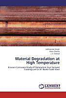 Material Degradation At High Temperature Vikas Chawla J S