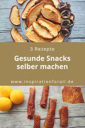 Pastila, Trockenfrüchte & Co. – selbst gesunde Snacks zubereiten   – Leckere Rezepte von inspirationforall.de – einfach, schnell, besonders