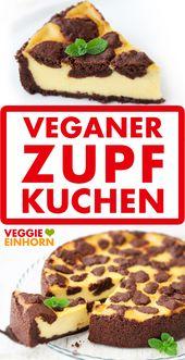 Vegan ♥ Einfaches Rezept ♥ Leckere vegane Kuchen backen für die Gäste  – Vegan backen