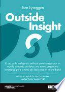 Outside Insight : el uso de la inteligencia artificial para navegar por un mundo…