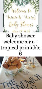Willkommensschild zur Babyparty – tropisch bedruckbar 6   – Baby Shower
