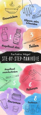 Maniküre-Anleitung: Nägel selber machen