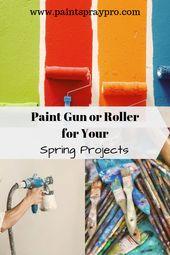 Paint Sprayers Vs Rollers Interiores Interiores Design Pinturas