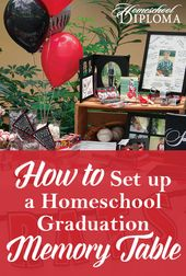 How to Set up a Homeschool Graduation Memory Table