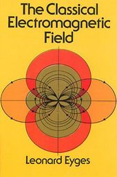 The Classical Electromagnetic Field 2