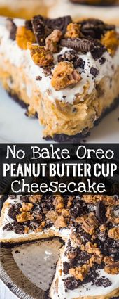 No Bake Oreo Peanut Butter Cup Cheesecake is a qui…