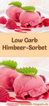Machen Sie sich kohlenhydratarmes Himbeersorbet – ein gesundes Eisrezept   – Low Carb Desserts Rezepte