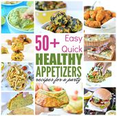 Easy healthy appetizers, delicious quick finger foods recipes sneaking greens or…