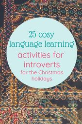 25 cosy language learning activities for introverts | Hitoritabi