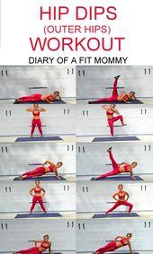 Hip Dips Workout: Übungen zum Aufbau Ihrer Hüftmuskulatur – Tagebuch einer Fit Mami