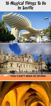 16 Magical Things to Do in Seville – Explore Now Or Never #TravelEurope #TravelI…