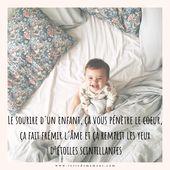 """""""Le sourire d'un enfant, ça vous pénètre le cœur, ça fait frémir l'…"""