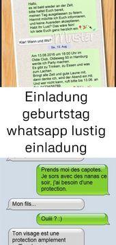 Geburtstagseinladung Whatsapp Lustige Einladung Geburtstag
