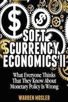 The Center Of The Universe The Site Of Economist Warren Mosler Fiat Money Economics Theories