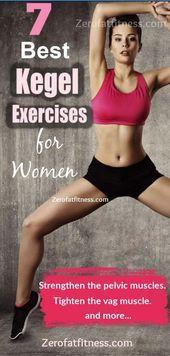 7 Best Kegel Exercises for Women: How to do Kegel Exercises (Pelvic Floor) for Women