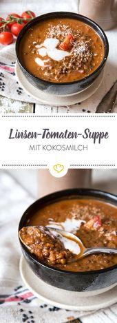 Vegane Linsen-Tomaten-Suppe mit Kokosmilch   – vegan