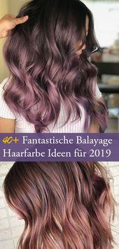 40+ Fantastische Balayage Haarfarbe Ideen für 2019