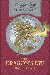 The Dragon S Eye The Dragonology Chronicles Vol 1 Dugald A