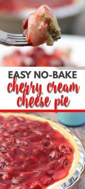 Cherry Cream Cheese Pie ist eine herrlich einfache No-Bake-Torte, die das …