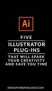 Illustrator Shortcuts  My favorite Illustrator Plug-ins that will save you time and spark your creativi...
