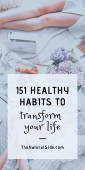 151 Healthy Habits That Will Transform Your Life – Health and Fitness
