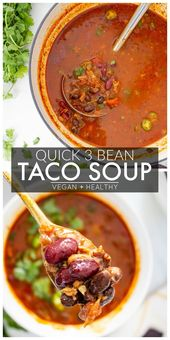 3 Bean Taco Soup #healthyeating This 3 Bean Taco Soup is a hearty vegan meal – f…