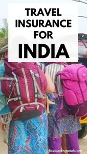 Is Travel Insurance For India Worth It Backpacking India Travel