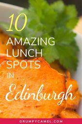 10 Nice Locations to Eat in Edinburgh, Scotland